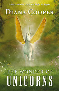 The Wonder of Unicorns by Diana Cooper (Paperback) - New
