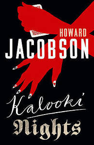 Howard Jacobson Kalooki Nights Very Good Book