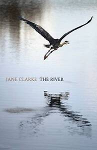 The River, Clarke, Jane, New