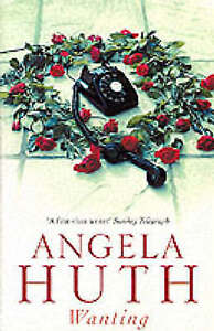Wanting by Angela Huth Paperback 2000 - Machynlleth, Powys, United Kingdom - Wanting by Angela Huth Paperback 2000 - Machynlleth, Powys, United Kingdom