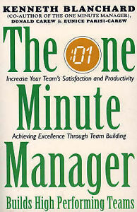 THE ONE MINUTE MANAGER BUILDS HIGH PERFORMING TEAMS Kenneth Blanchard PB