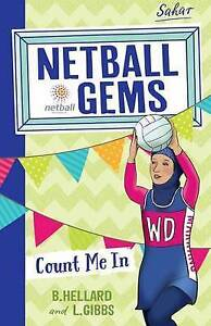 NEW Count Me In (Netball Gems) by B. Hellard