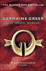 The Whole Woman by Dr. Germaine Greer (Paperback, 2000)