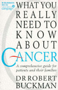 What-You-Really-Need-to-Know-About-Cancer-A-Guide-for-Patients-and-Their-Famili