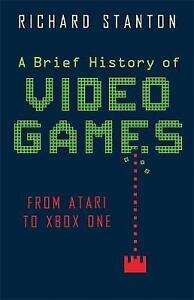A Brief History of Video Games: From Atari to Xbox One-ExLibrary