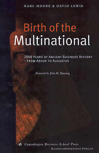 BIRTH OF THE MULTINATIONAL 2000 YEARS OF ANCIENT BUSINESS HISTORY FROM ASHUR
