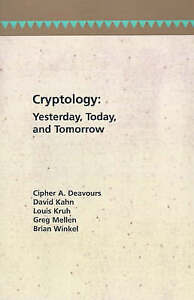 Cryptology: Yesterday, Today, and Tomorrow (Artech House Communication and Elect