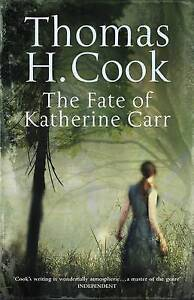 H. Cook, Thomas, The Fate of Katherine Carr, Very Good Book