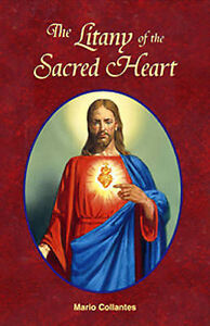 The Litany of the Sacred Heart by Collantes, Mario -Paperback