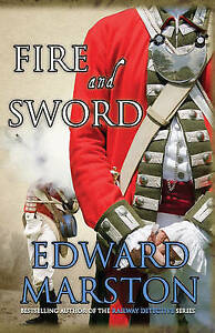 034AS NEW034 Fire and Sword Captain Rawson Edward Marston Book - Consett, United Kingdom - 034AS NEW034 Fire and Sword Captain Rawson Edward Marston Book - Consett, United Kingdom