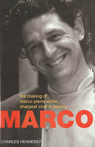 Marco: The Making of Marco Pierre White, the Sharpest Chef in History-ExLibrary