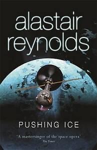 Pushing Ice, Alastair Reynolds
