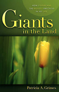 Giants in the Land, Patricia A Grimes
