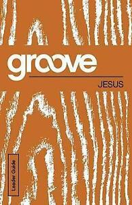Groove-Jesus-Leader-Guide-by-Akers-Tony-Paperback