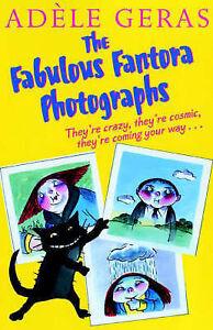 Good, The Fabulous Fantora Photographs, Geras, Adele, Book
