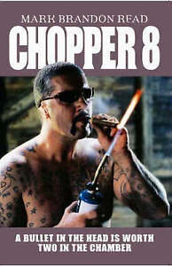 Chopper 8: A Bullet in the Head is Worth Two in the Chamber-ExLibrary