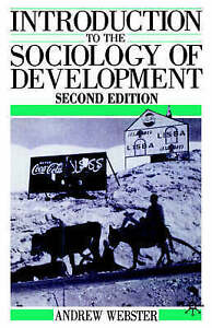 Introduction to the Sociology of Development, Good Condition Book, Webster, Andr