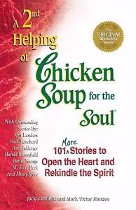 A 2nd Helping of Chicken Soup for the Soul - Canfield & Hansen