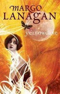 Yellowcake ' Lanagan, Margo