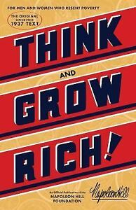 Think And Grow Rich The Original, An Official Publication Of The Napoleon Hill  - $11.17