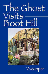 NEW The Ghost Visits Boot Hill by Vivian Cooper