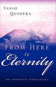 From Here to Eternity by Quidera, Tasso 9781597812658 -Paperback