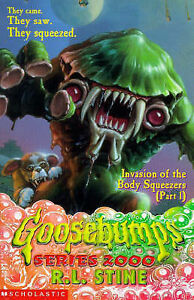 Invasion of the Body Squeezers Pt 1 Goosebumps 2000 Stine R L Very Good - Consett, United Kingdom - Invasion of the Body Squeezers Pt 1 Goosebumps 2000 Stine R L Very Good - Consett, United Kingdom
