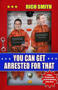 You-Can-Get-Arrested-for-That-Smith-Richard-Very-Good-Book