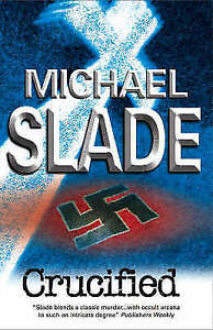 Crucified, Slade, Michael, Very Good Book