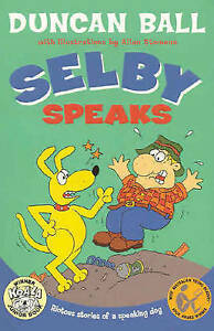Selby-Speaks-by-Duncan-Ball-Paperback-2004