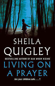 Living-on-a-Prayer-Sheila-Quigley-Paperback-Book