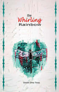 The Whirling Rainbow by Tiwaz, Sinnet Olina