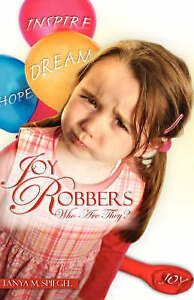 Joy Robbers Who Are They? by Spiegel, Tanya M. -Hcover