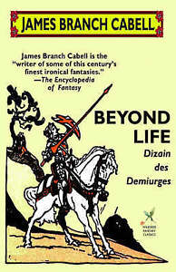 NEW Beyond Life by James Branch Cabell