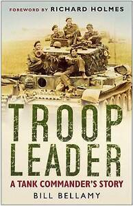 Troop-Leader-A-Tank-Commander-039-s-Story-Very-Good-Condition-Book-Bill-Bellamy