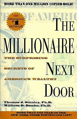 The Millionaire Next Door By Stanley  Thomas J   Danko  William D