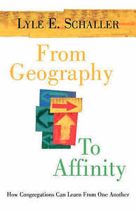 NEW From Geography to Affinity: How Congregations Can Learn From One Another