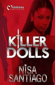 Killer Dolls by Santiago, Nisa -Paperback
