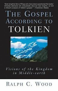 The Gospel According to Tolkien : Vision...