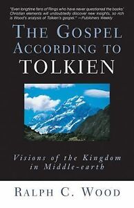 The-Gospel-According-to-Tolkien-Visions-of-the-Kingdom-in-Middle-Earth-by