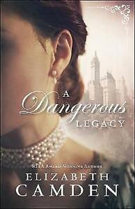 A-Dangerous-Legacy-by-Elizabeth-Camden-Paperback-2017