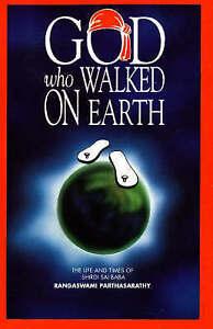 God Who Walked on Earth: The Life and Times of Shirdi Sai Baba by Rangaswami...