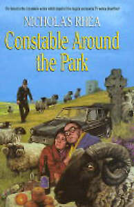 """VERY GOOD"" Rhea, Nicholas, Constable Around the Park, Book"
