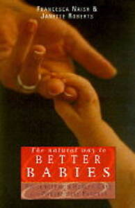 The Better Babies: Preconception Health Care for Prospective Parents by...