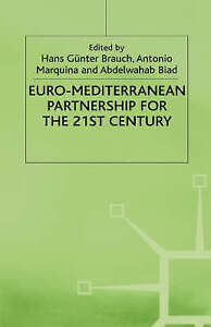 NEW Euro-Mediterranean Partnership For the 21st Century (Collection Strademed)