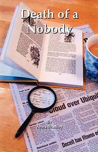 NEW Death of a Nobody by Anna Bradley