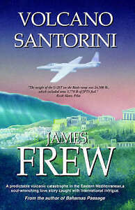 NEW VOLCANO SANTORINI       (paper back) by James Frew