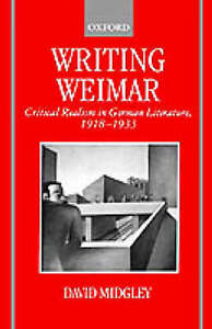 NEW Writing Weimar: Critical Realism in German Literature, 1918-1933