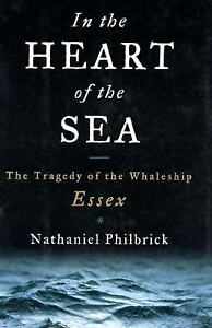 In the Heart of the Sea by Philbrick, Nathaniel (2000, Hardcover) New