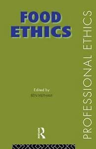 NEW Food Ethics (Professional Ethics)